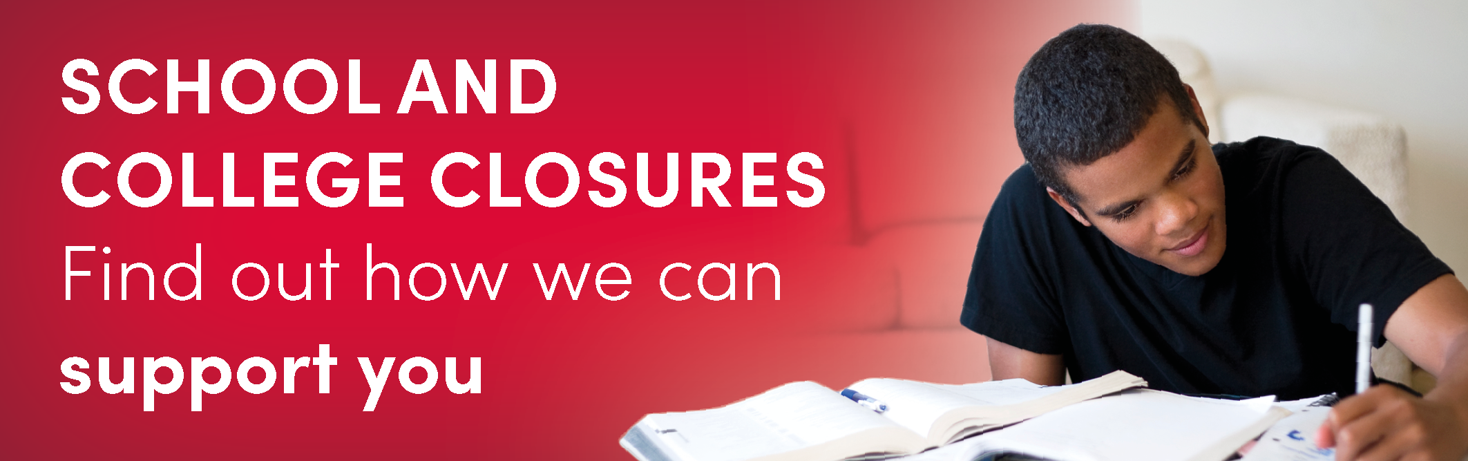 Support during school and college closures - find out how we an support you